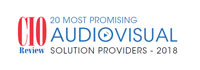 Top 20 Audiovisual Solution Companies - 2018